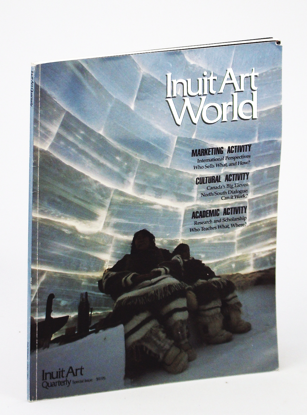 Image for INUIT ART WORLD - Inuit Art Quarterly Vol. 5 No. 4 Fall/Winter 1990/1991: Special Issue