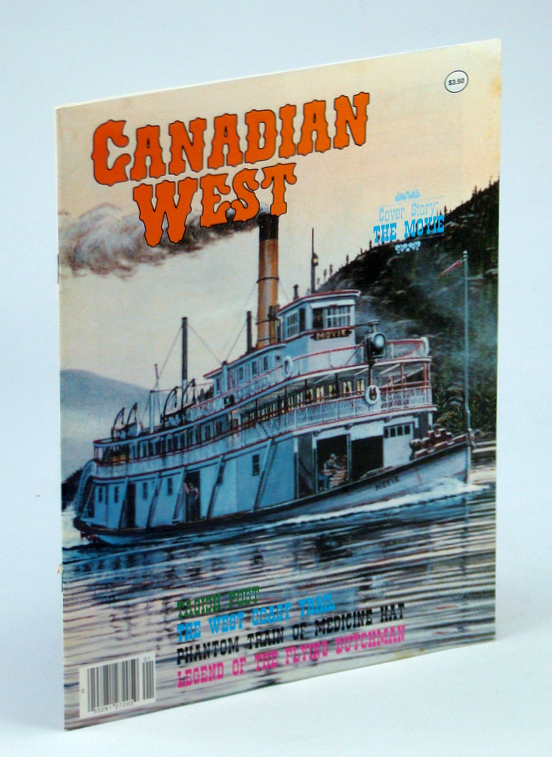Image for Canadian West Magazine, Vol 6, No. 1, Collector's #25 - Spring 1990: The Moyie