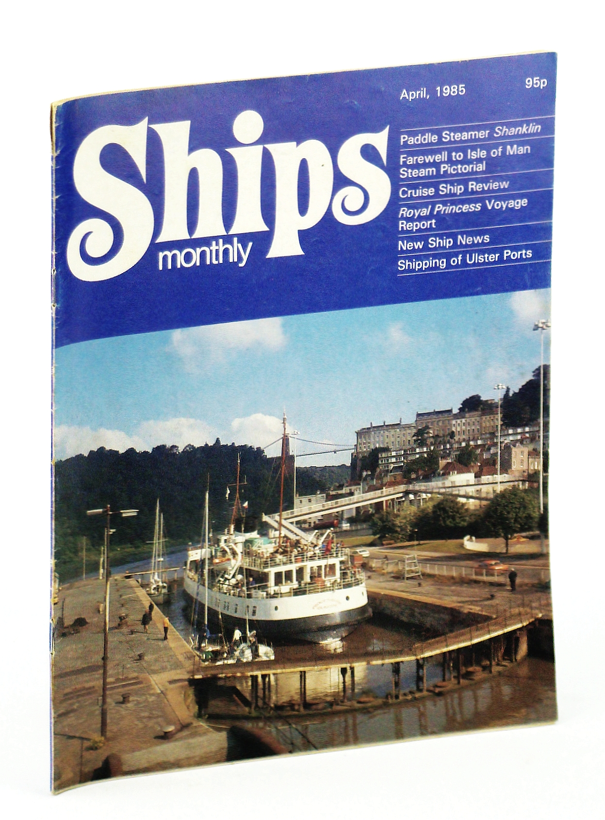 Image for Ships Monthly - The Magazine for Shiplovers Ashore and Afloat, April 1985 - Shipping of the Ulster Ports