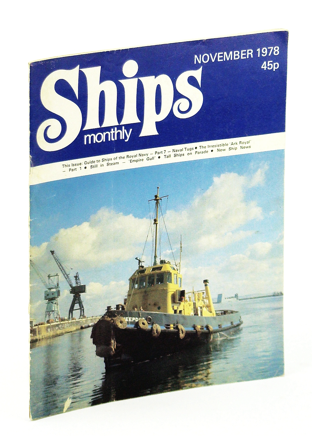 Image for Ships Monthly - The Magazine For Shiplovers Ashore and Afloat, November 1978 - The Irresistible Ark Royal (Part 1)