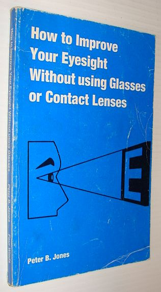 Image for How to Improve Your Eyesight Without Using Glasses or Contact Lenses