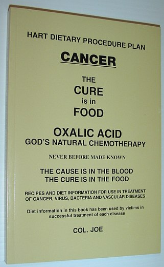 Image for Cancer The Cure Is In The Food (Oxalic Acid God's Natural Chemotherapy)