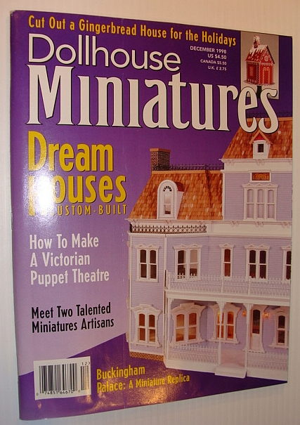 Image for Dollhouse Miniatures Magazine, December 1998 *Custom-Built Dream Houses*