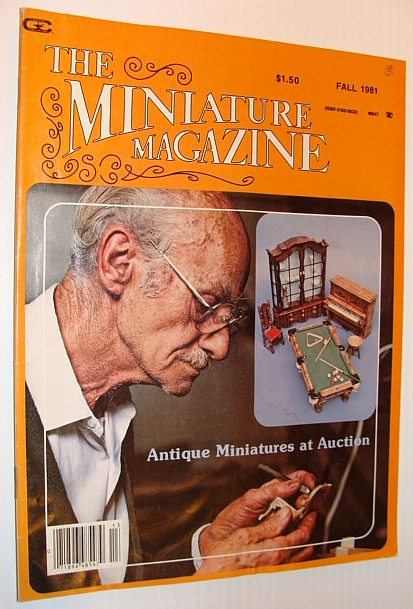 Image for The Miniature Magazine, Fall 1981 - Antique Miniatures at Auction