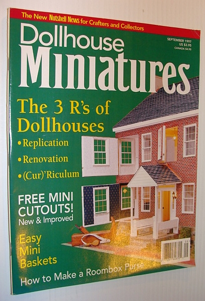 Image for Dollhouse Miniatures, September 1997 - The 3 R's of Dollhouses