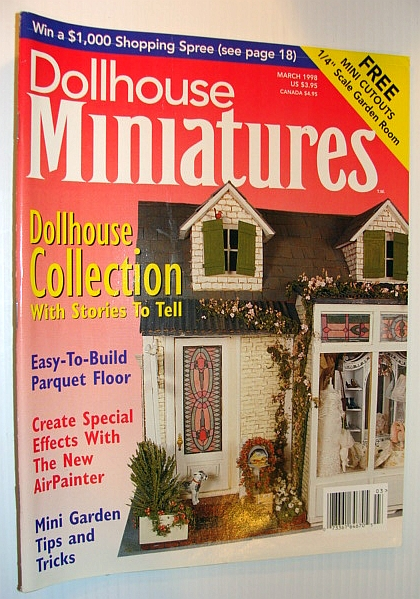 Image for Dollhouse Miniatures, March 1998 - Dollhouse Collection with Stories to Tell
