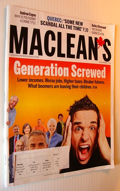 Image for Maclean's Magazine, 6 December 2010 - Generation Screwed! - What Boomers are Leaving Their Children
