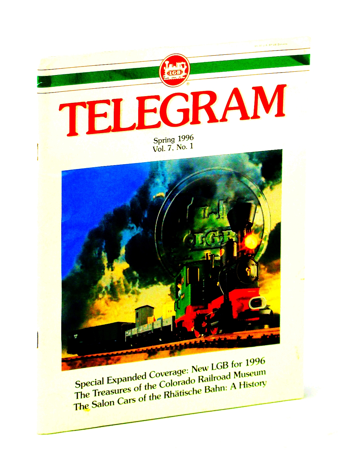 Image for [LGB] Telegram [Magazine], Spring 1996, Vol. 7, No. 1 - Salon Cars of the Rhatische Bahn