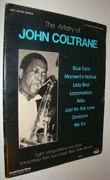 Image for The Artistry of John Coltrane - Eight Compositions and Solos Transcribed from Two Classic Blue Note Albums
