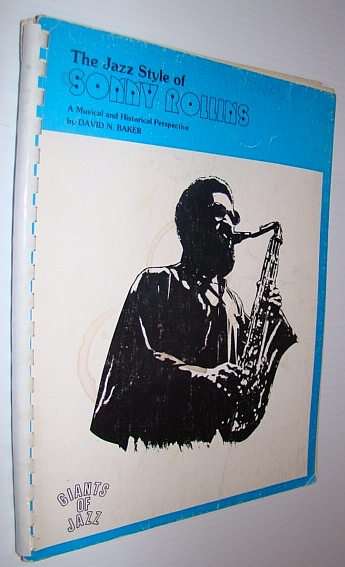 Image for The Jazz Style of Sonny Rollins - A Musical and Historical Perspective - Giants of Jazz Series