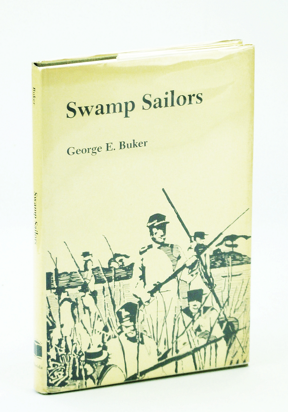 Image for Swamp Sailors: Riverine Warfare in the Everglades, 1835-1842