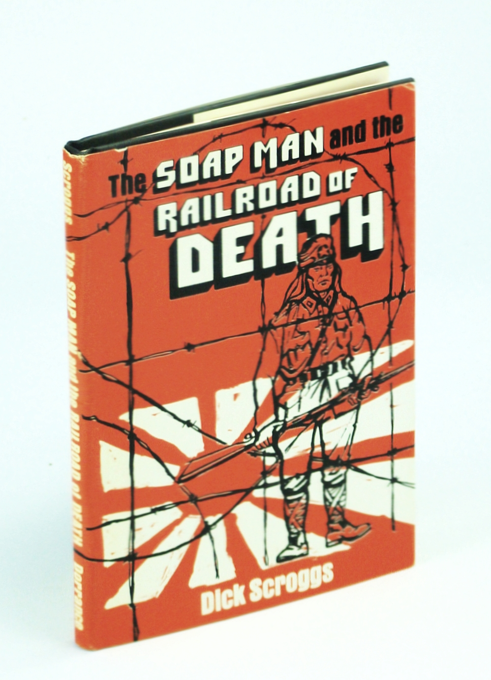 Image for The Soap Man and the Railroad of Death