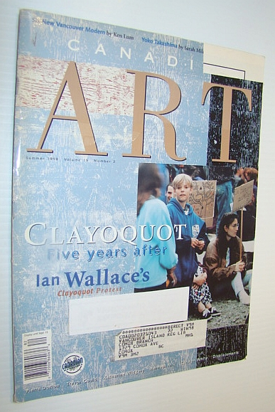 Image for Canadian Art Magazine, Summer 1998, Volume 15, Number 2 - Clayoquot Five Years After