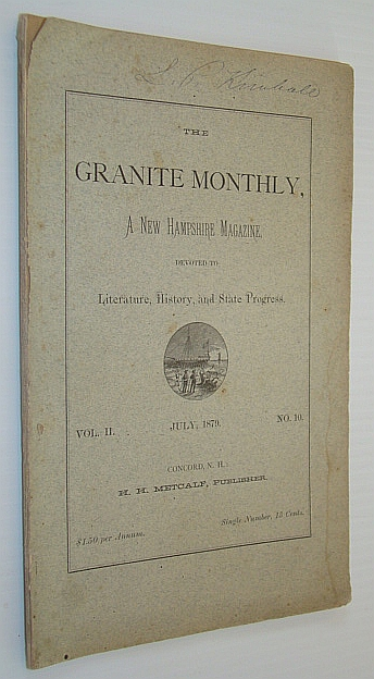 Image for The Granite Monthly, A New Hampshire Magazine, Devoted to Literature, History, and State Progress, July 1879, Vol. II, No. 10 -  Hon. Jacob H. Gallinger