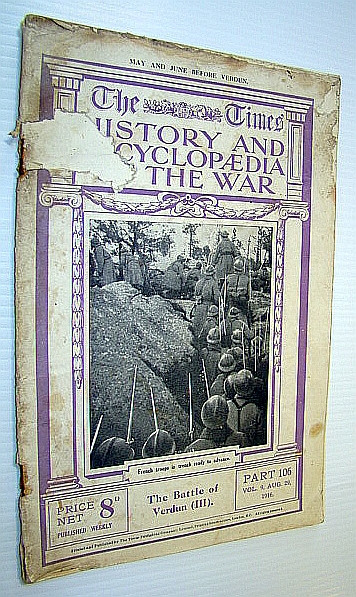 Image for The Times History and Encyclopaedia of the War, Part 106, Vol. 9, August (Aug.) 29, 1916 - The Battle of Verdun (III)
