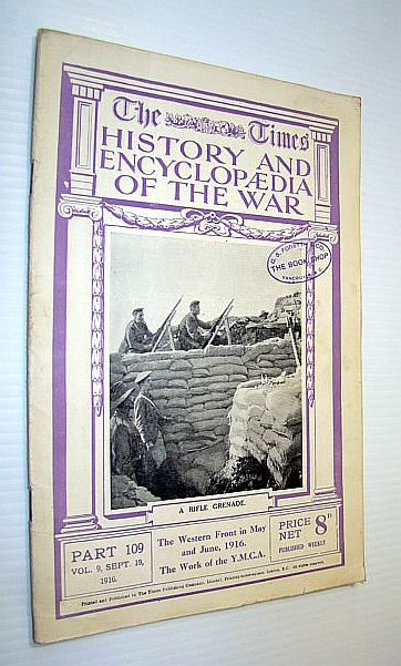 Image for The Times History and Encyclopaedia of the War, Part 109, Vol. 9, September (Sept.) 19, 1916 -  The Western Front in May and June, 1916 / The Work of the Y.M.C.A.