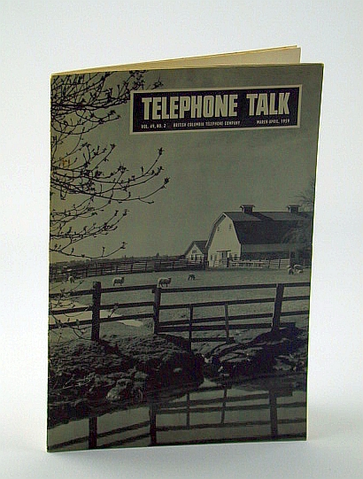 Image for Telephone Talk, Magazine of the British Columbia Telephone Company (B.C. Tel), March - April, 1959