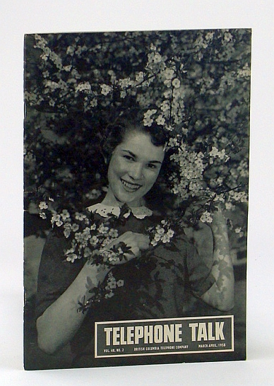 Image for Telephone Talk, Magazine of the British Columbia Telephone Company (B.C. Tel), March - April, 1958