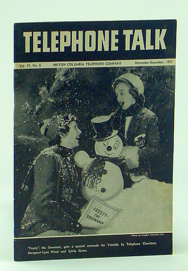 Image for Telephone Talk, November - December 1957: Magazine of the British Columbia Telephone Company (B.C. Tel.) - Ladner to Go Automatic