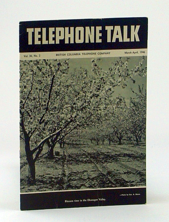 Image for Telephone Talk, March - April 1946: Magazine of the British Columbia Telephone Company (B.C. Tel.) -  Operator Miss Edith Jackson of Fairmont