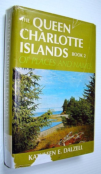 Image for The Queen Charlotte Islands - Book 2 (Two): Of Places and Names