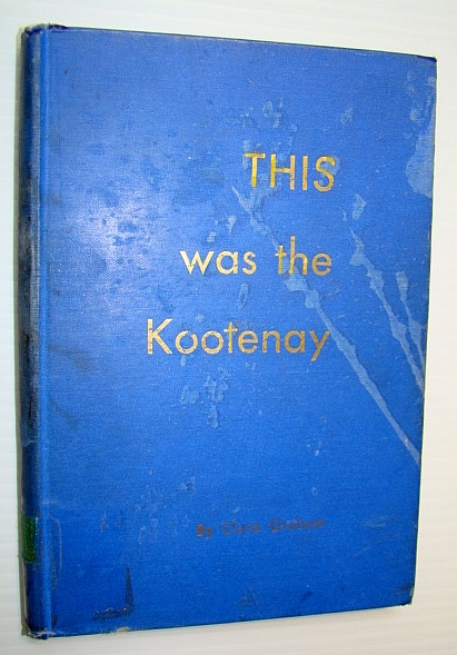 Image for This Was the Kootenay
