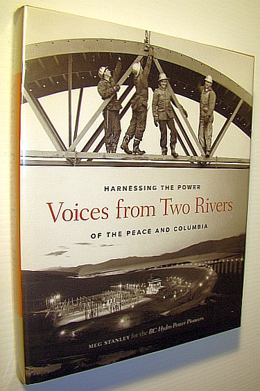 Image for Voices from Two Rivers: Harnessing the Power of the Peace and Columbia