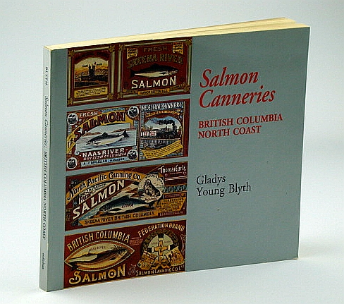 Image for Salmon Canneries: British Columbia North Coast