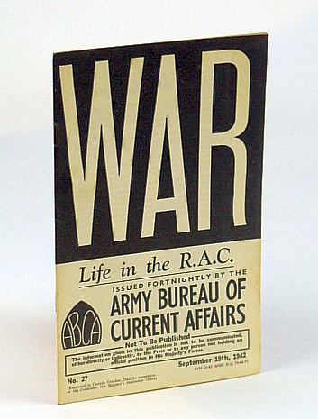 Image for WAR: Life in the R.A.C. (Royal Armoured Corps), No. 27, September (Sept.) 19th, 1942 - Dieppe Transcript