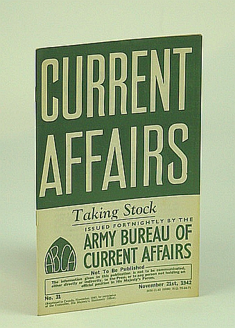 Image for Current Affairs, Number 31: Taking Stock, November (Nov.) 21st 1942