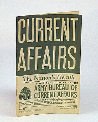 Image for Current Affairs, Number 37: The Nation's Health, February (Feb.) 13th, 1943
