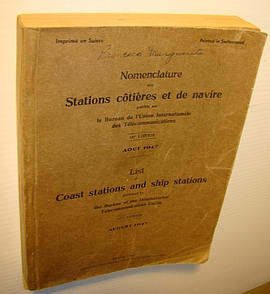 Image for List of Coast Stations and Ship Stations, 18th Edition, August 1947