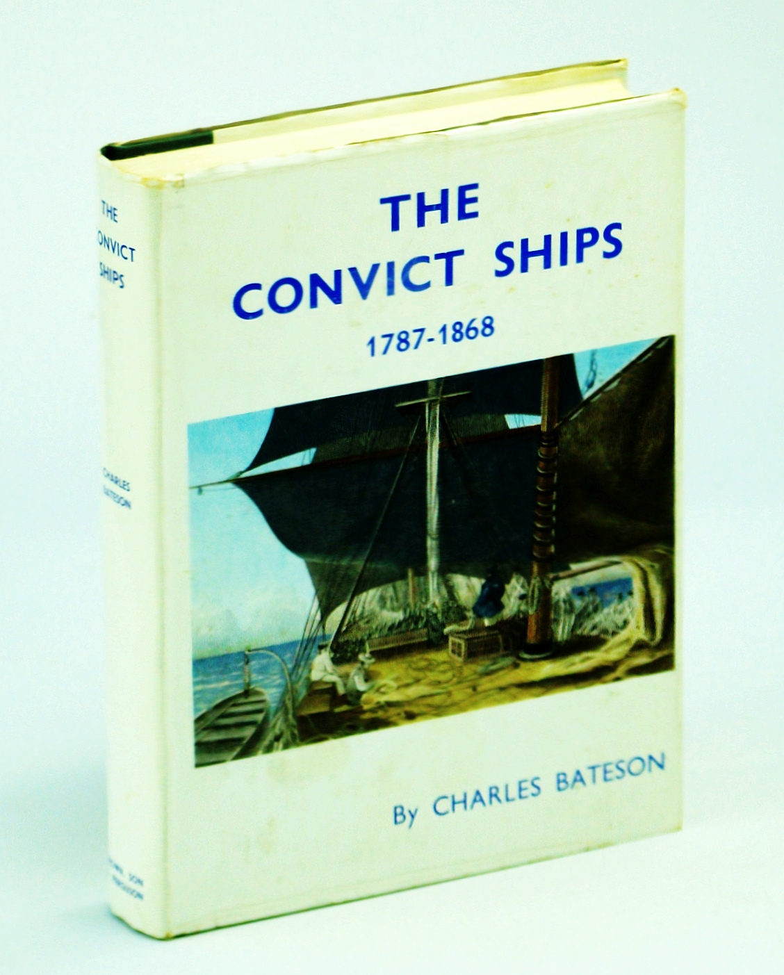 Image for The Convict Ships 1787-1868