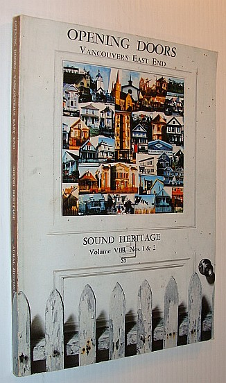 Image for Opening Doors - Vancouver's East End: Sound Heritage Volume VIII, Nos. 1 & 2
