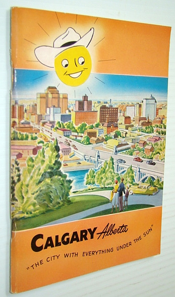 "Image for Calgary Alberta ""The City With Everything Under the Sun"" - 1951 Promotional Booklet"