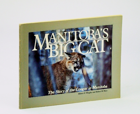 Image for Manitoba's Bib Cat, The Story of the Cougar in Manitoba