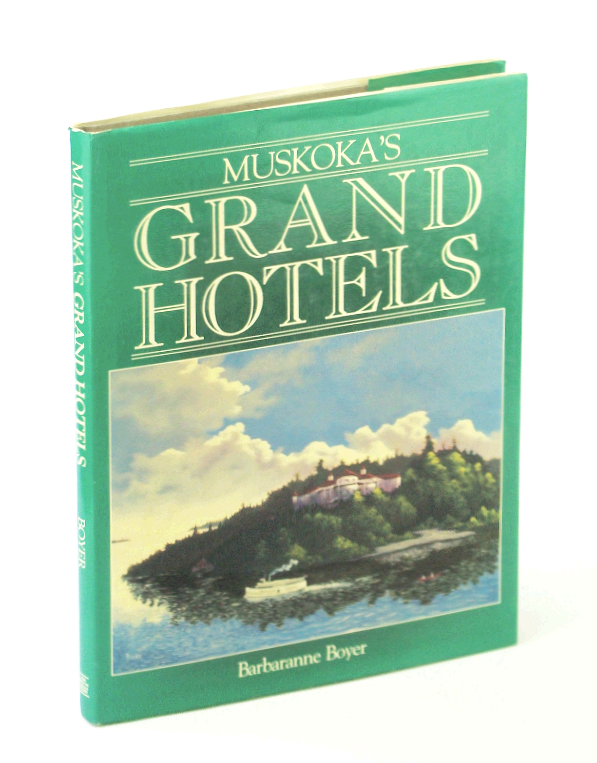 Image for Muskoka's Grand Hotels
