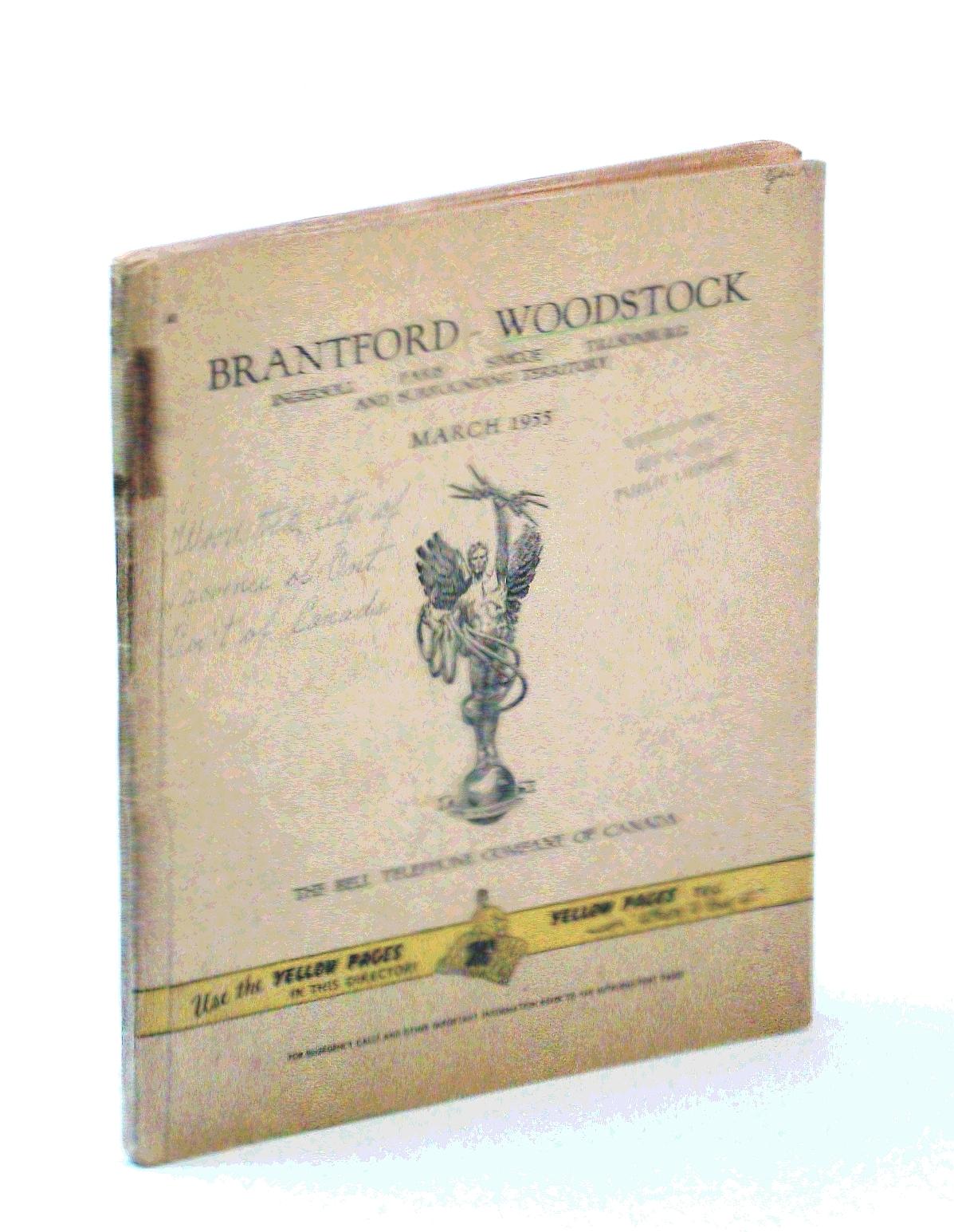 Brantford, Woodstock, Ingersoll, Paris, Simcoe, Tillsonburg [Ontario] and  Surrounding Area March 1955 Phone Book / Phonebook / Phone Directory /  White