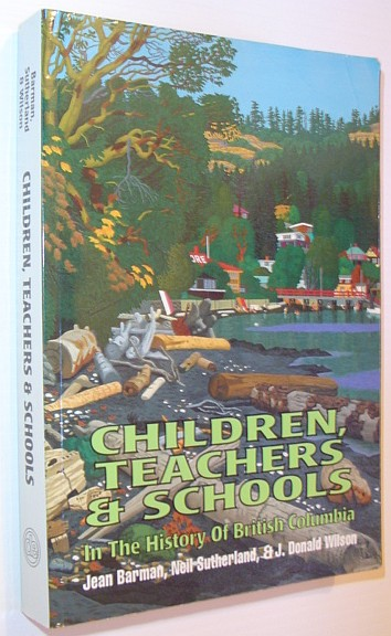 Image for Children Teachers And Schools: In the History of British Columbia