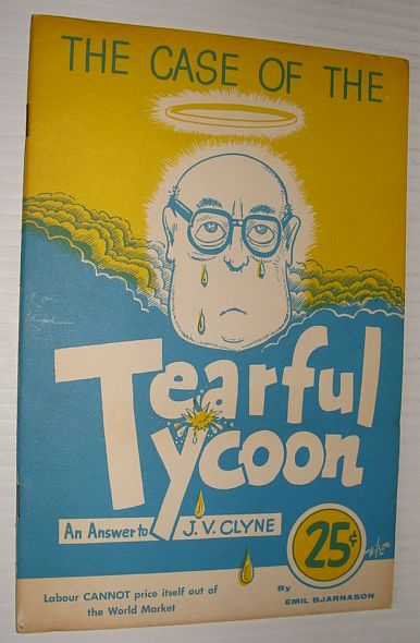 Image for The Case of the Tearful Tycoon: An Answer to J.V. Clyne