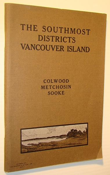 Image for The Southmost Districts of Vancouver Island: Colwood, Metchosin, Sooke