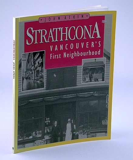 Image for Strathcona: Vancouver's First Neighbourhood