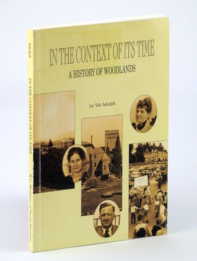 Image for In the context of its time: A history of Woodlands