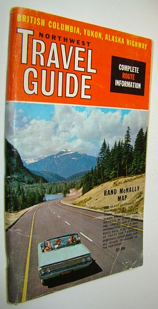 Image for Northwest Travelguide (Travel Guide) - British Columbia, Yukon, Alaska Highway: Complete Route Information - 19th Edition, 1963
