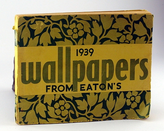 Image for 1939 Wallpapers from Eaton's (The T. Eaton Co. Ltd.)