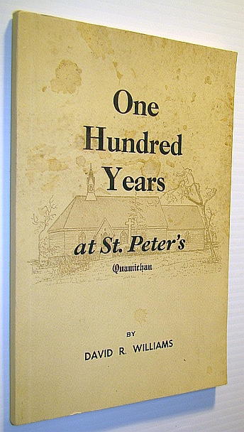 Image for One Hundred Years at St. Peter's (Church), Quamichan: 1866-1966