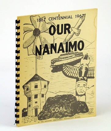 Image for Our Nanaimo: 1867- 1967 Centennial