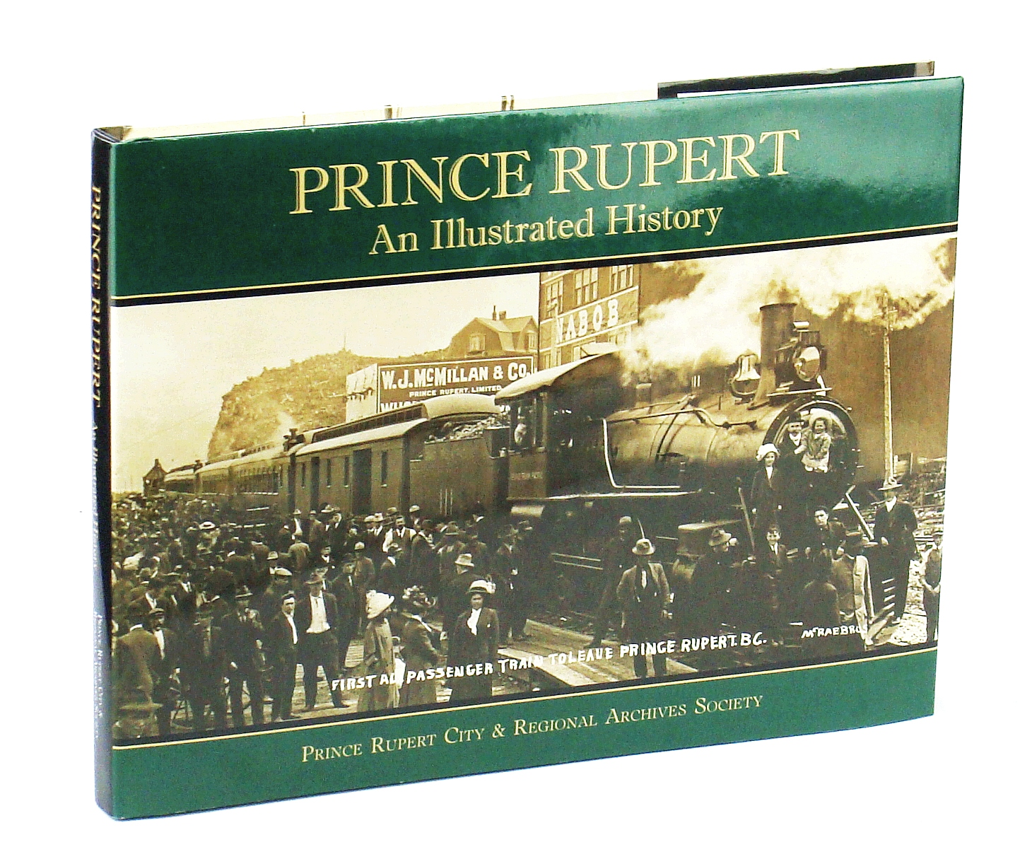 Image for Prince Rupert: An Illustrated history