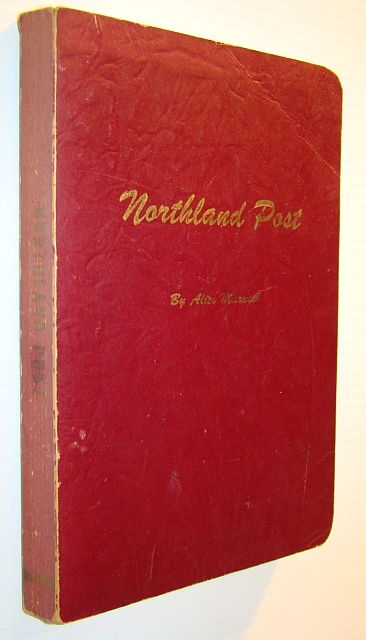 Image for Northland Post - the Story of the Town of Cochrane