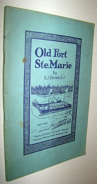 Image for Old Fort Ste. Marie, 1639-1649
